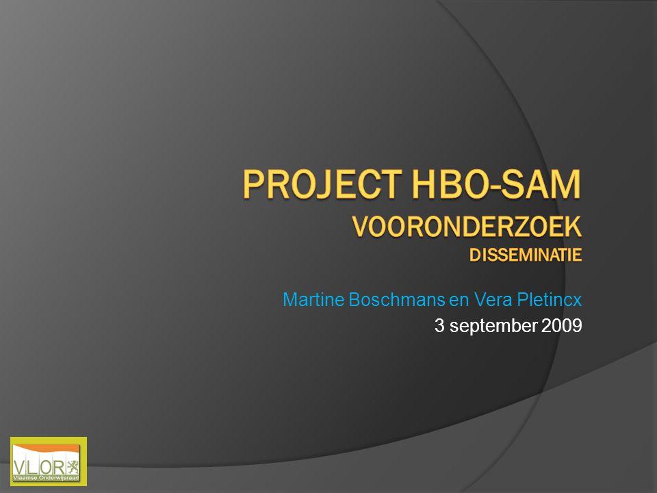 PROJECT HBO-SAM Vooronderzoek Disseminatie