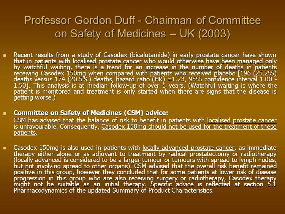 Professor Gordon Duff - Chairman of Committee on Safety of Medicines – UK (2003)