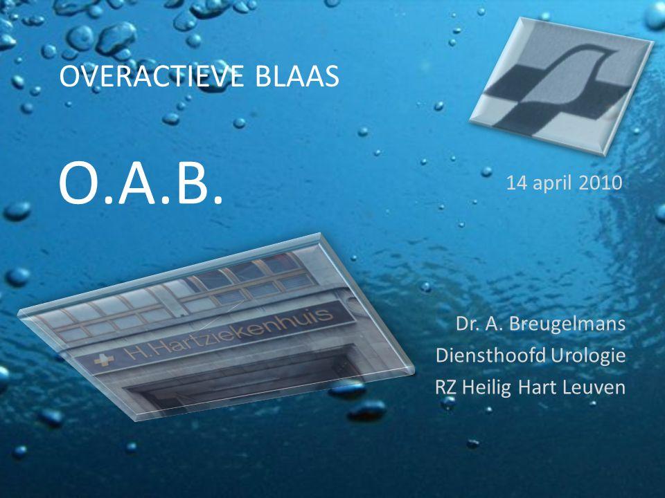 Dr. A. Breugelmans Diensthoofd Urologie RZ Heilig Hart Leuven
