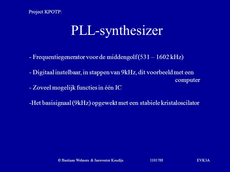 Project KPOTP: PLL-synthesizer. - Frequentiegenerator voor de middengolf (531 – 1602 kHz)