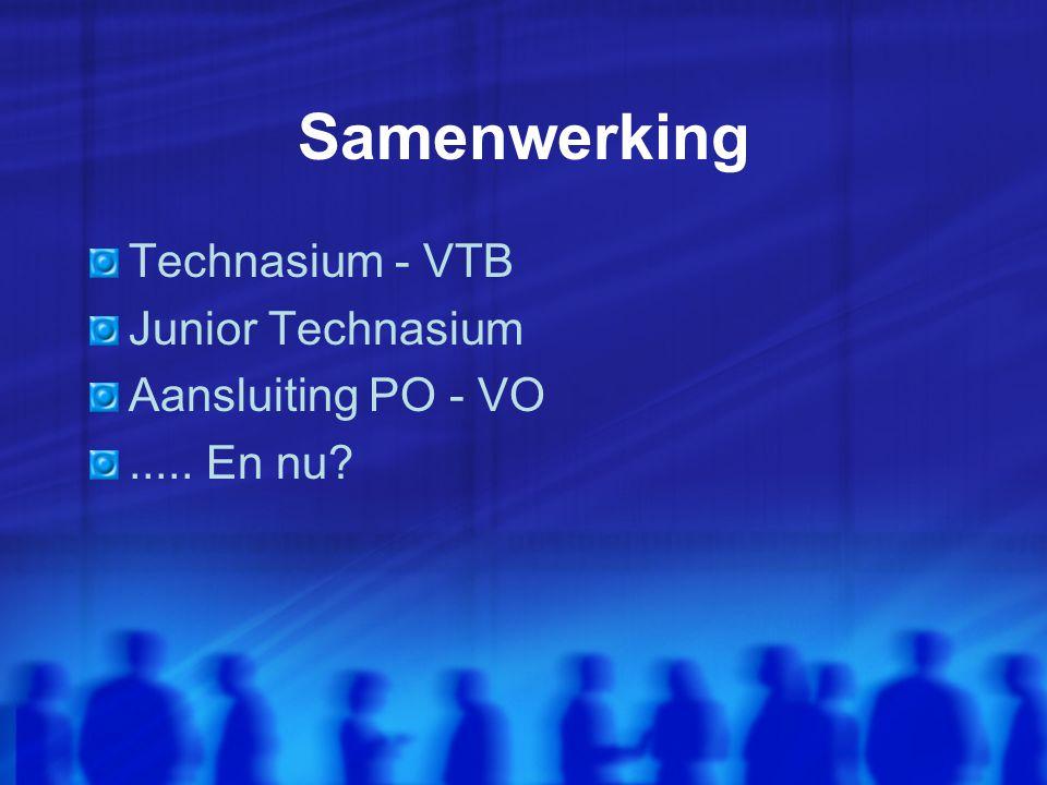 Samenwerking Technasium - VTB Junior Technasium Aansluiting PO - VO