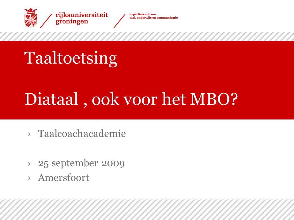 Taaltoetsing Diataal , ook voor het MBO