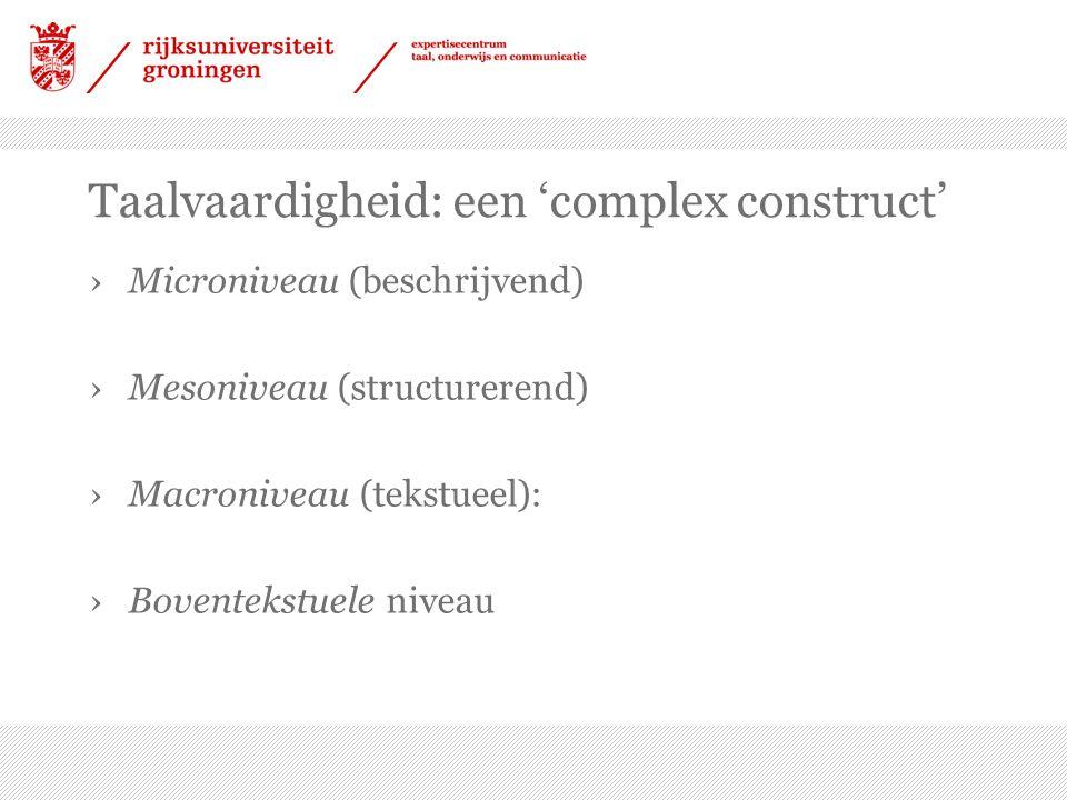 Taalvaardigheid: een 'complex construct'