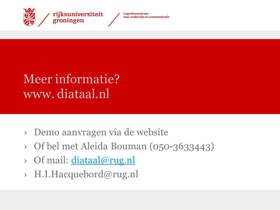 Meer informatie www. diataal.nl