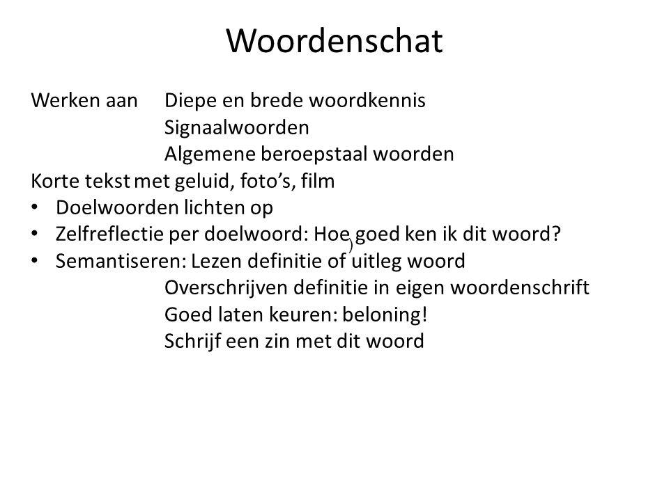 Woordenschat Werken aan Diepe en brede woordkennis Signaalwoorden