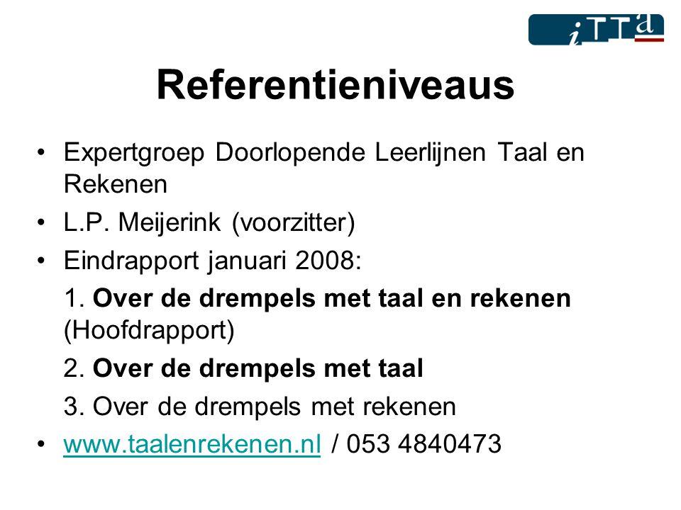 Referentieniveaus Expertgroep Doorlopende Leerlijnen Taal en Rekenen
