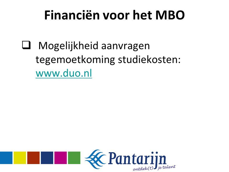 Mogelijkheid aanvragen tegemoetkoming studiekosten: www.duo.nl