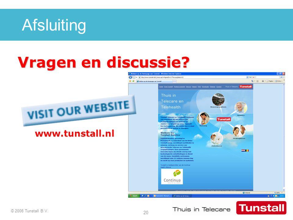 Afsluiting Vragen en discussie www.tunstall.nl