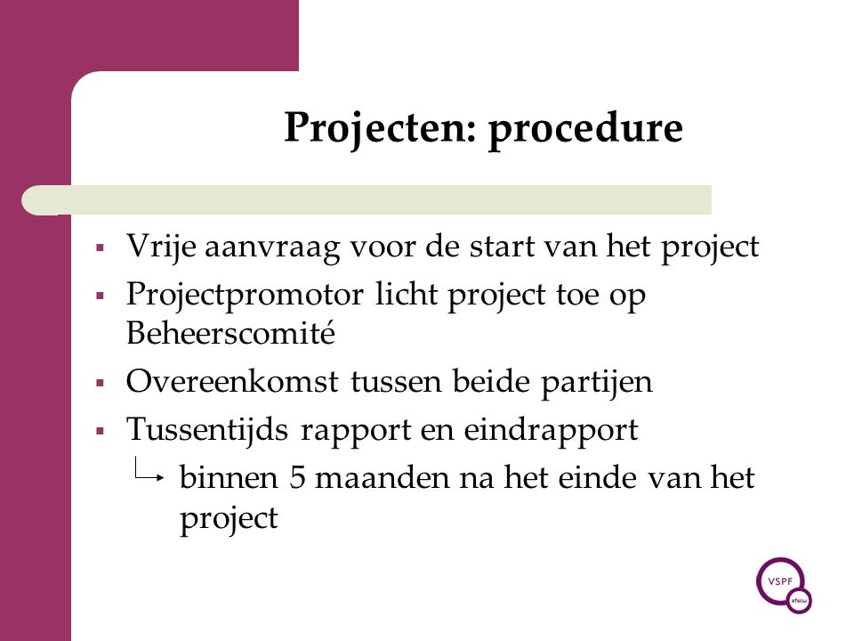 Projecten: procedure Vrije aanvraag voor de start van het project