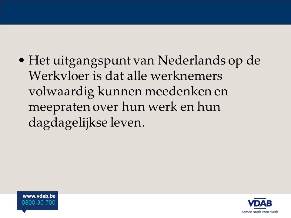 Het uitgangspunt van Nederlands op de Werkvloer is dat alle werknemers volwaardig kunnen meedenken en meepraten over hun werk en hun dagdagelijkse leven.