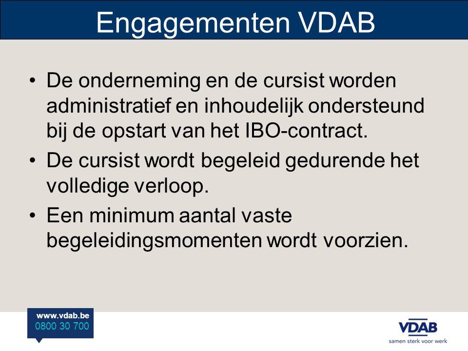 Engagementen VDAB De onderneming en de cursist worden administratief en inhoudelijk ondersteund bij de opstart van het IBO-contract.
