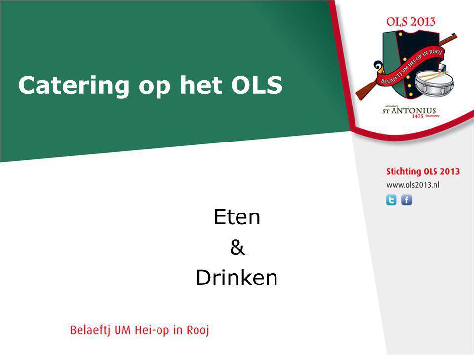 Catering op het OLS Eten & Drinken