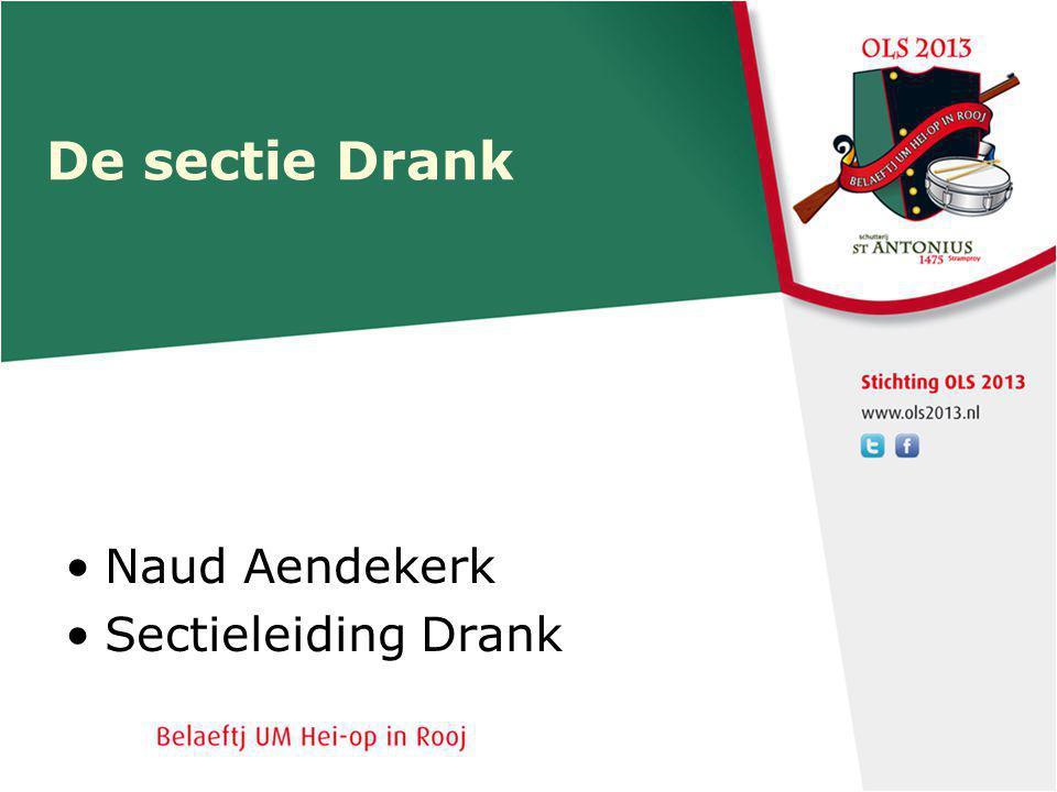 De sectie Drank Naud Aendekerk Sectieleiding Drank