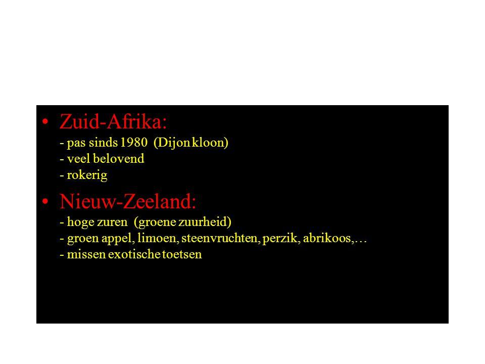 Zuid-Afrika: - pas sinds 1980 (Dijon kloon) - veel belovend - rokerig