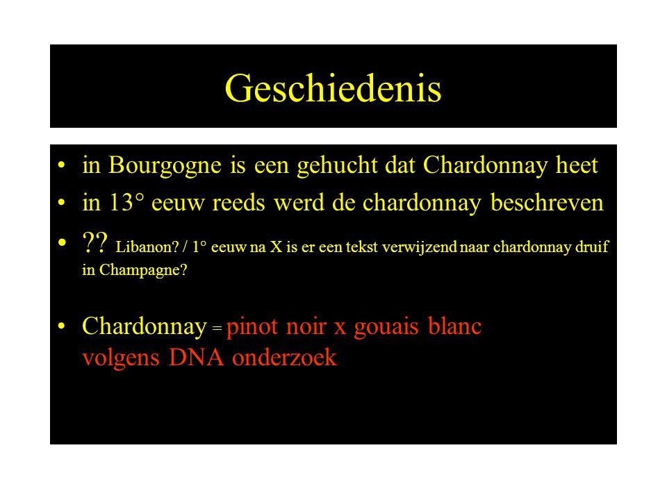 Geschiedenis in Bourgogne is een gehucht dat Chardonnay heet. in 13° eeuw reeds werd de chardonnay beschreven.