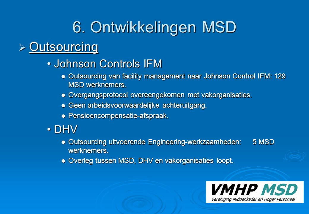 6. Ontwikkelingen MSD Outsourcing Johnson Controls IFM DHV