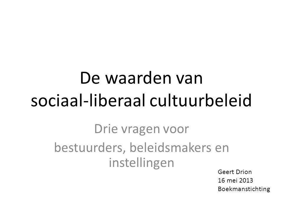 De waarden van sociaal-liberaal cultuurbeleid