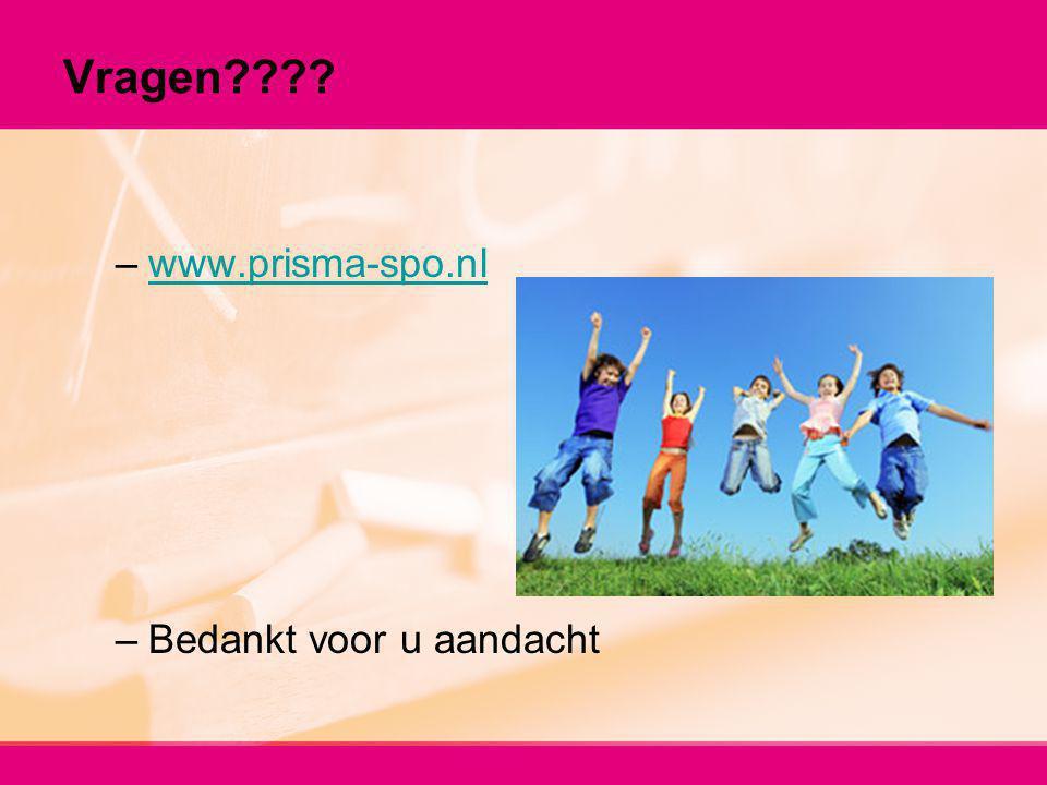 Vragen www.prisma-spo.nl Bedankt voor u aandacht