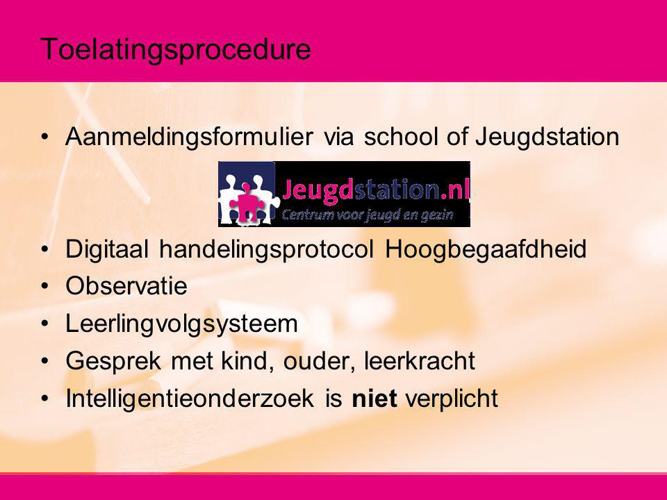 Toelatingsprocedure Aanmeldingsformulier via school of Jeugdstation