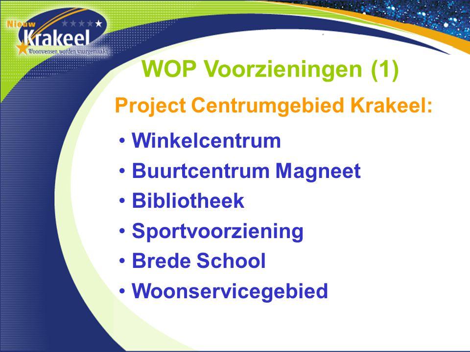 WOP Voorzieningen (1) Project Centrumgebied Krakeel: Winkelcentrum