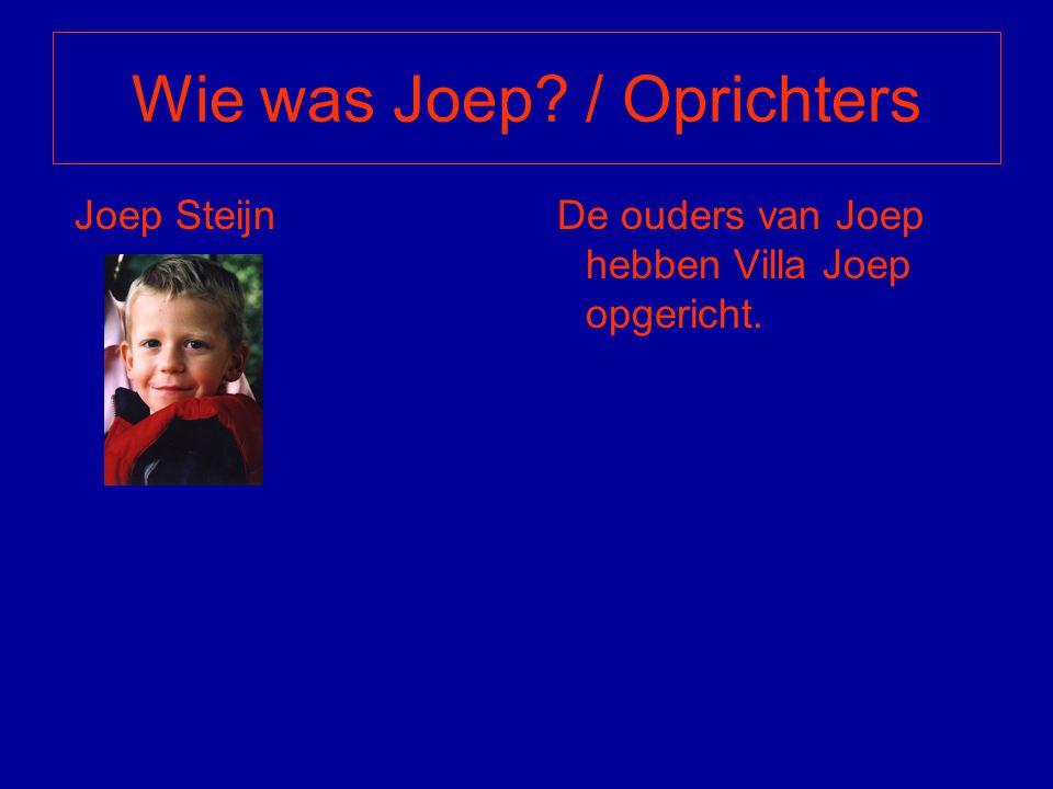 Wie was Joep / Oprichters