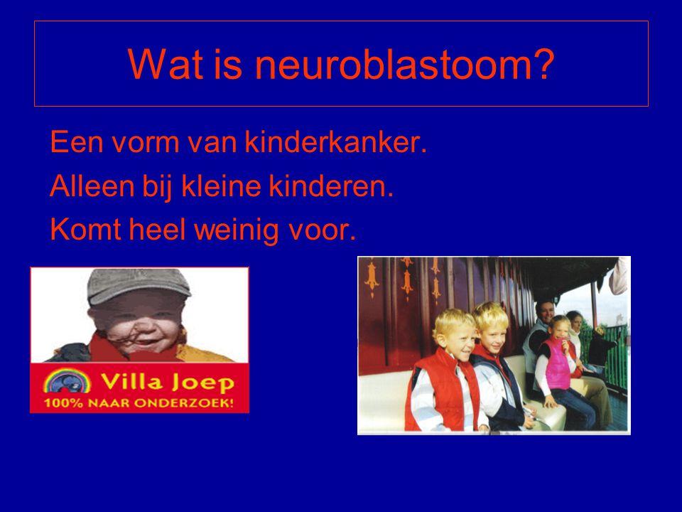 Wat is neuroblastoom Een vorm van kinderkanker.