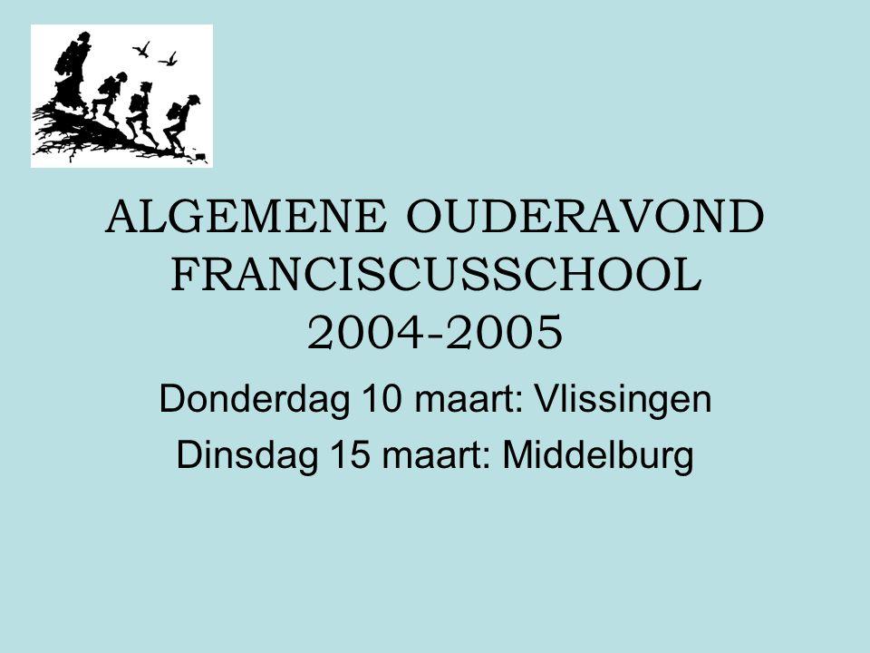 ALGEMENE OUDERAVOND FRANCISCUSSCHOOL 2004-2005