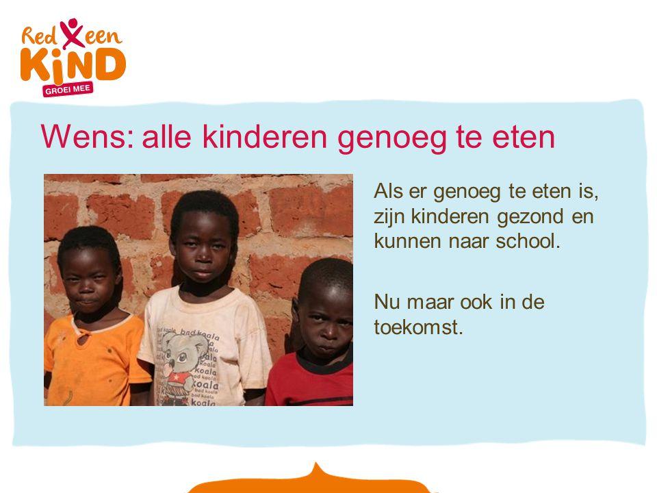 Wens: alle kinderen genoeg te eten