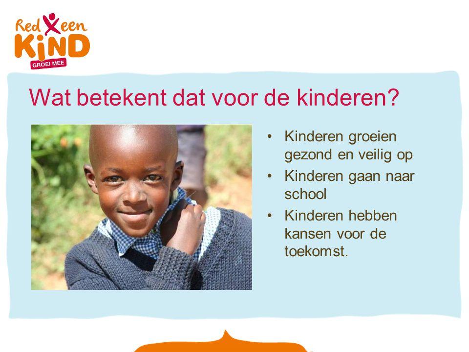 Wat betekent dat voor de kinderen