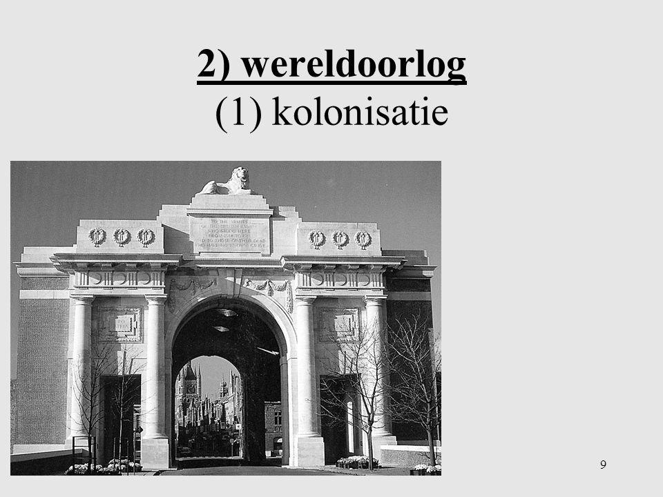 2) wereldoorlog (1) kolonisatie