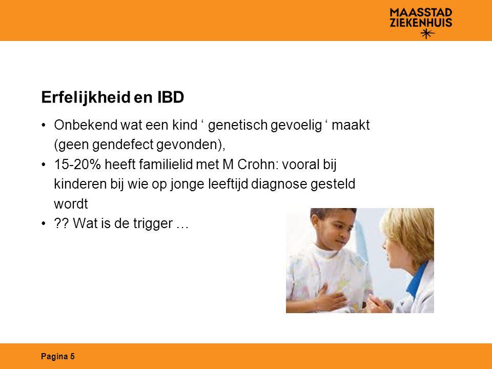 Erfelijkheid en IBD Onbekend wat een kind ' genetisch gevoelig ' maakt