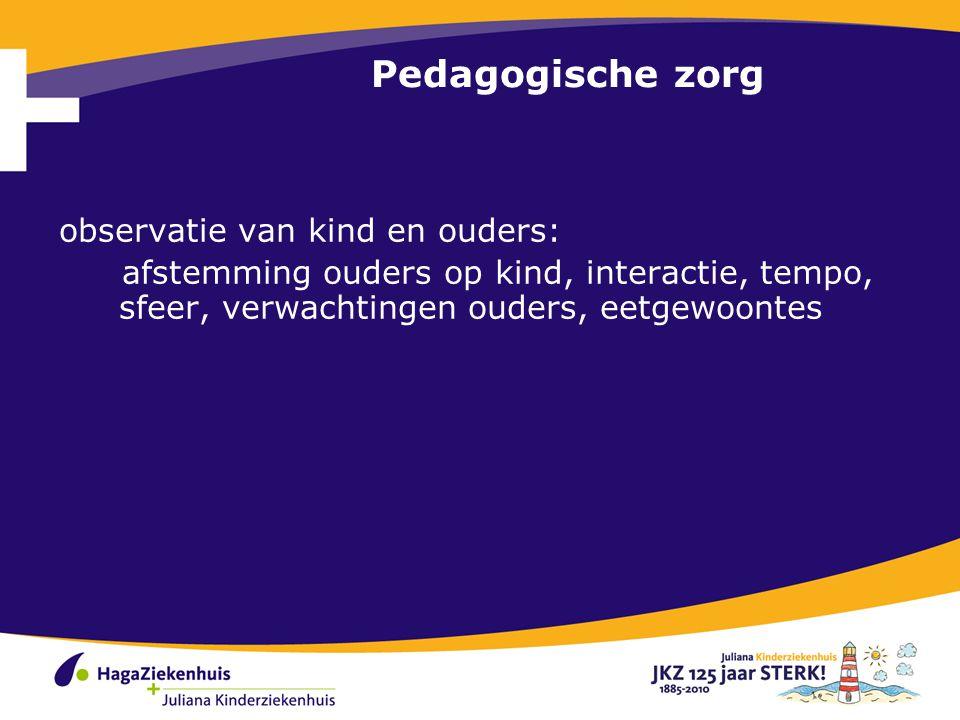Pedagogische zorg observatie van kind en ouders: