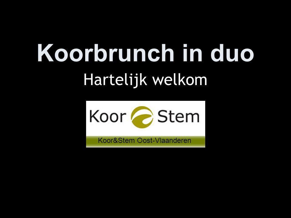 Koorbrunch in duo Hartelijk welkom Koor&Stem Oost-Vlaanderen