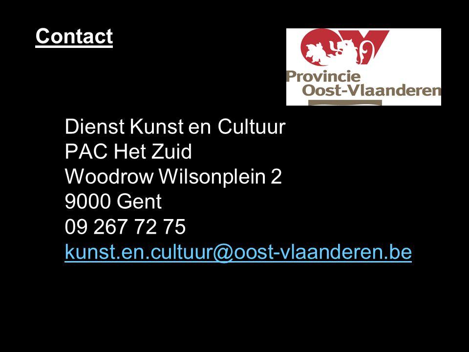 Contact Dienst Kunst en Cultuur PAC Het Zuid Woodrow Wilsonplein 2 9000 Gent 09 267 72 75 kunst.en.cultuur@oost-vlaanderen.be.