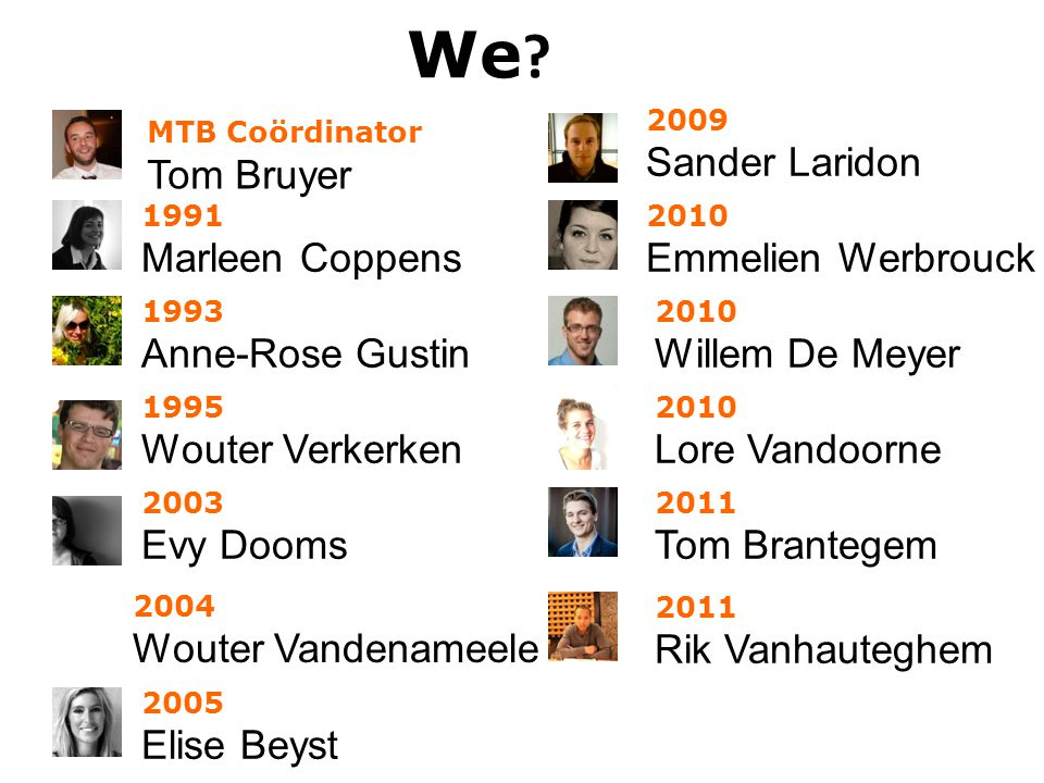 We Sander Laridon Tom Bruyer Marleen Coppens Emmelien Werbrouck