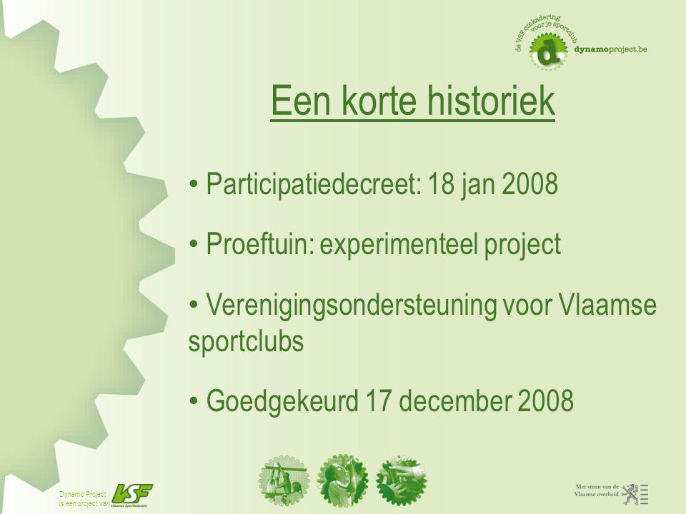 Een korte historiek Participatiedecreet: 18 jan 2008