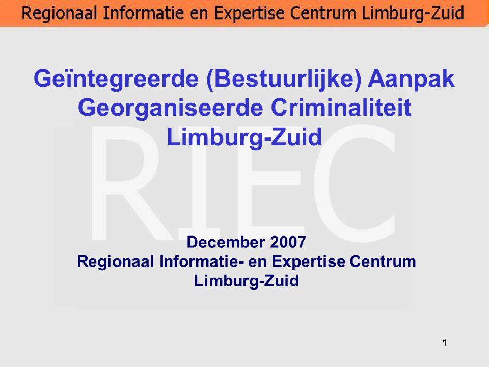 December 2007 Regionaal Informatie- en Expertise Centrum Limburg-Zuid
