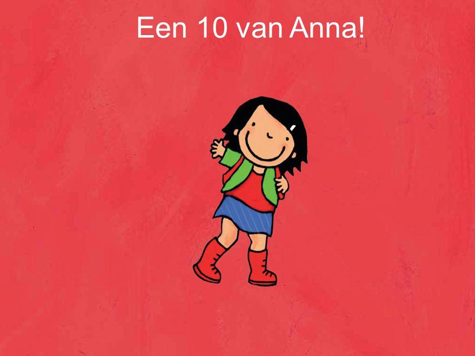 Een 10 van Anna!