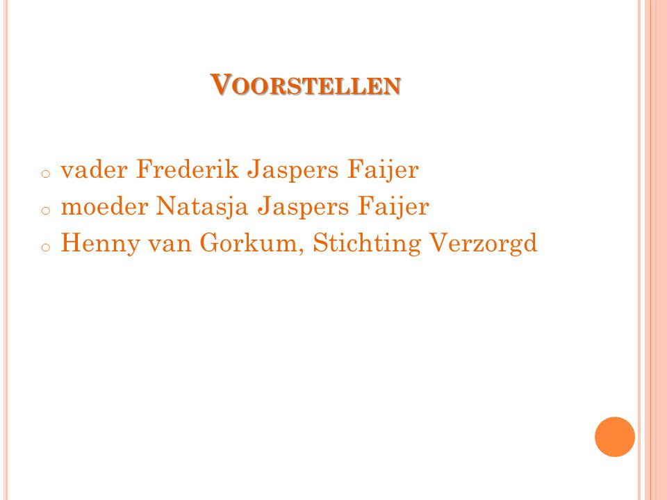 Voorstellen vader Frederik Jaspers Faijer
