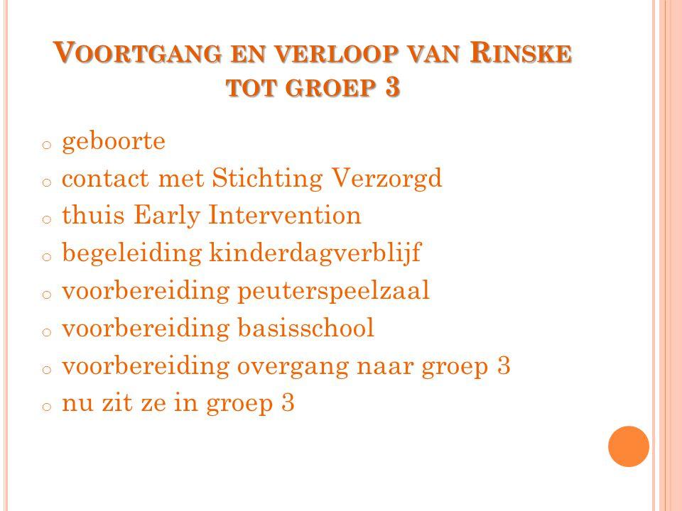 Voortgang en verloop van Rinske tot groep 3