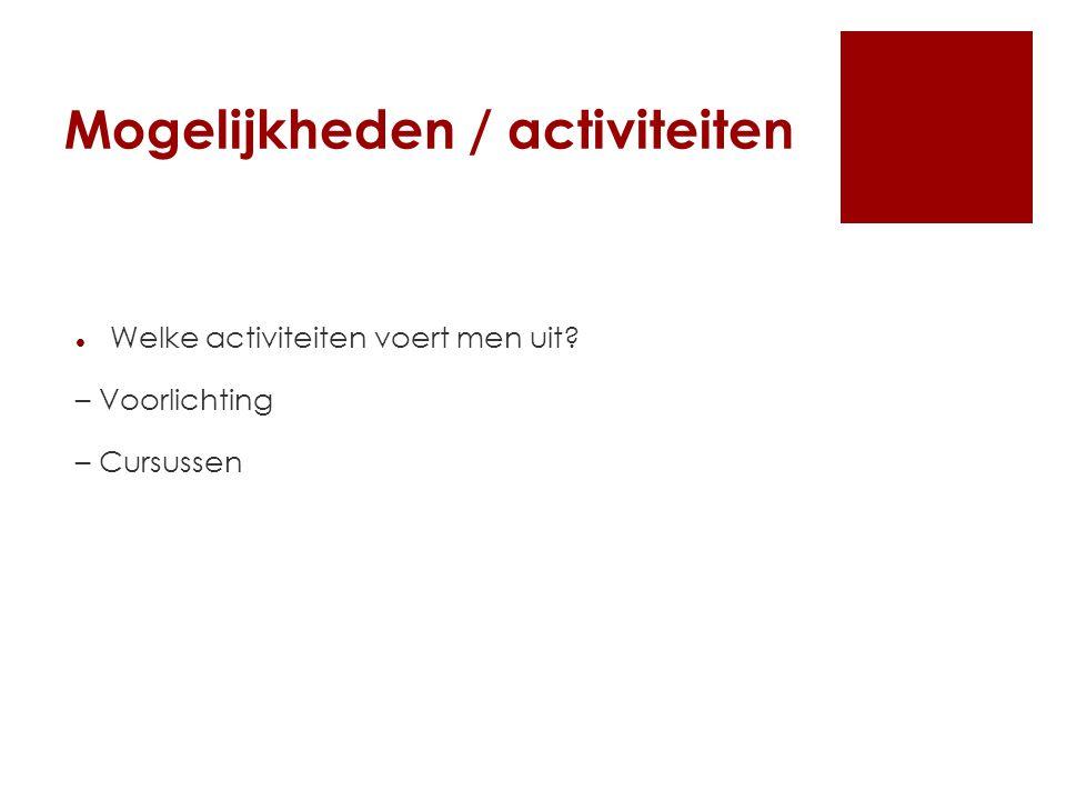 Mogelijkheden / activiteiten