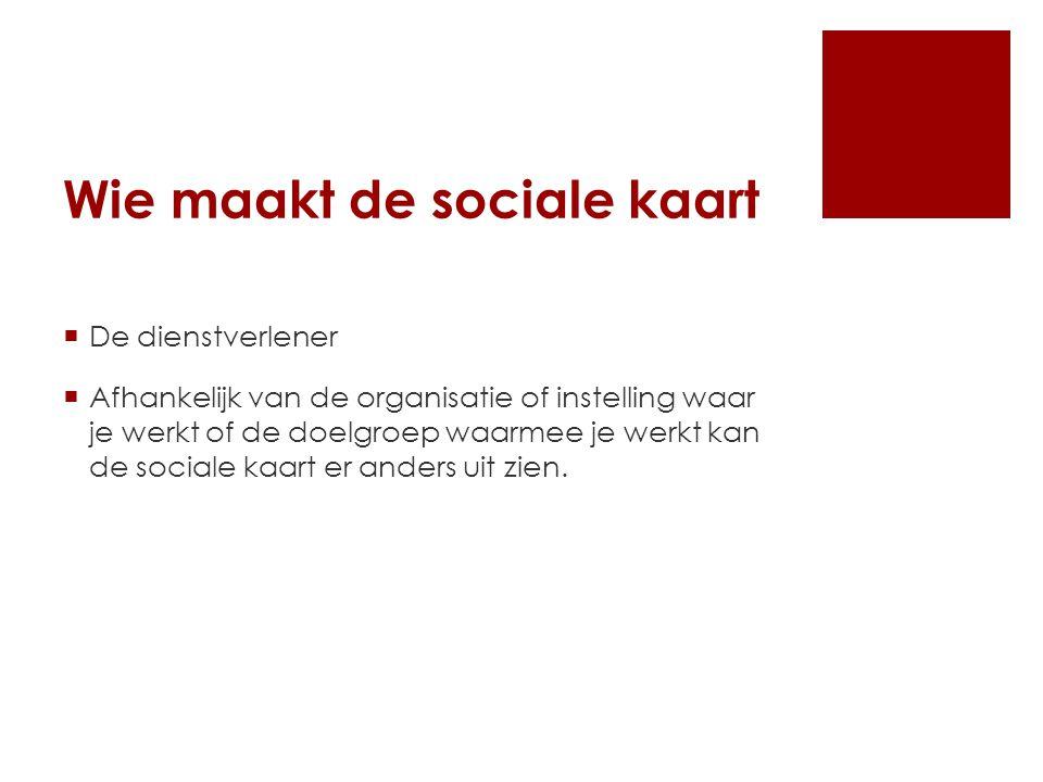 Wie maakt de sociale kaart