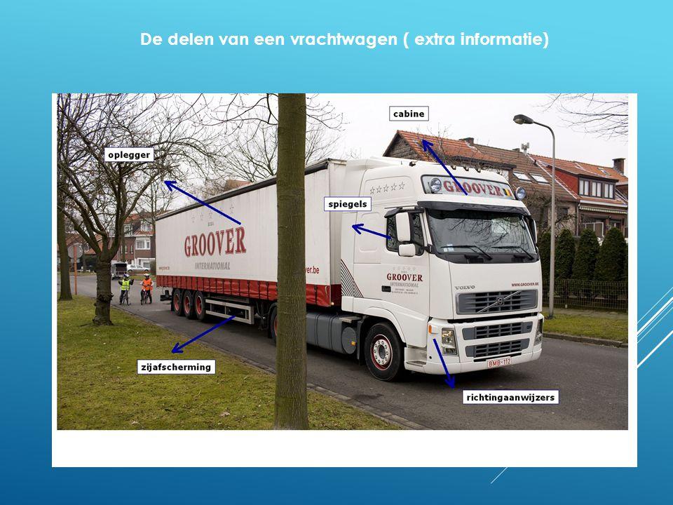 De delen van een vrachtwagen ( extra informatie)