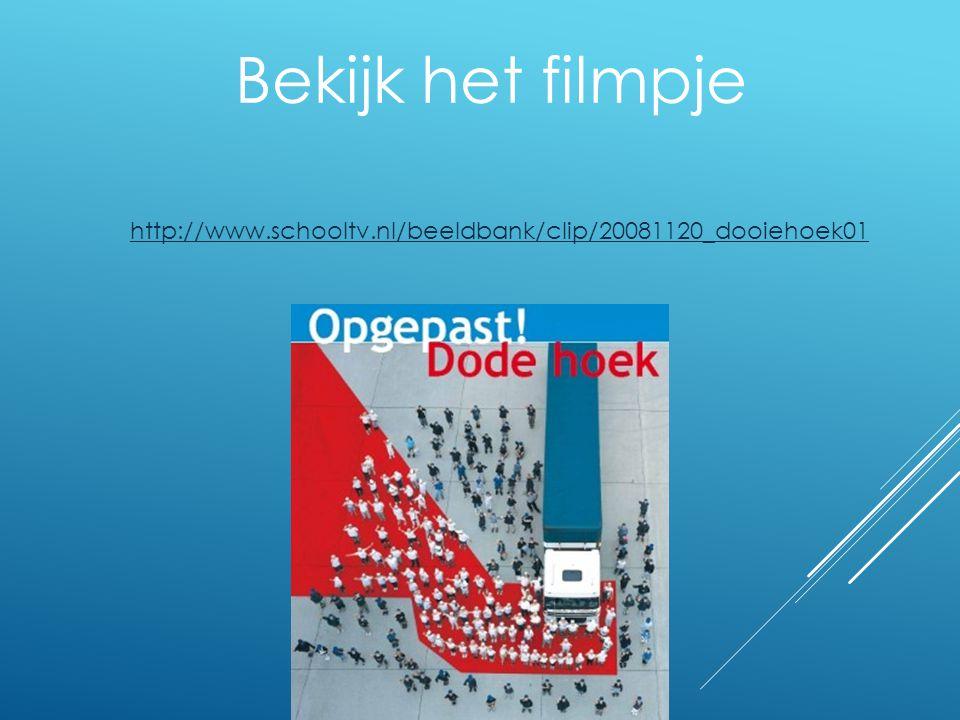 Bekijk het filmpje http://www.schooltv.nl/beeldbank/clip/20081120_dooiehoek01