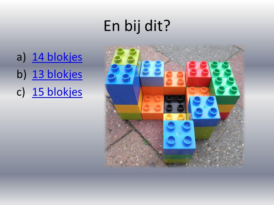 En bij dit 14 blokjes 13 blokjes 15 blokjes