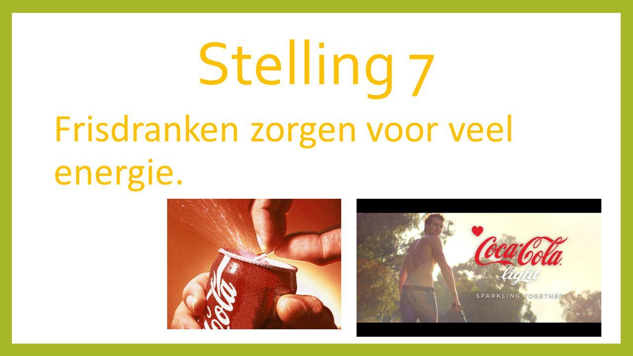 Stelling 7 Frisdranken zorgen voor veel energie.