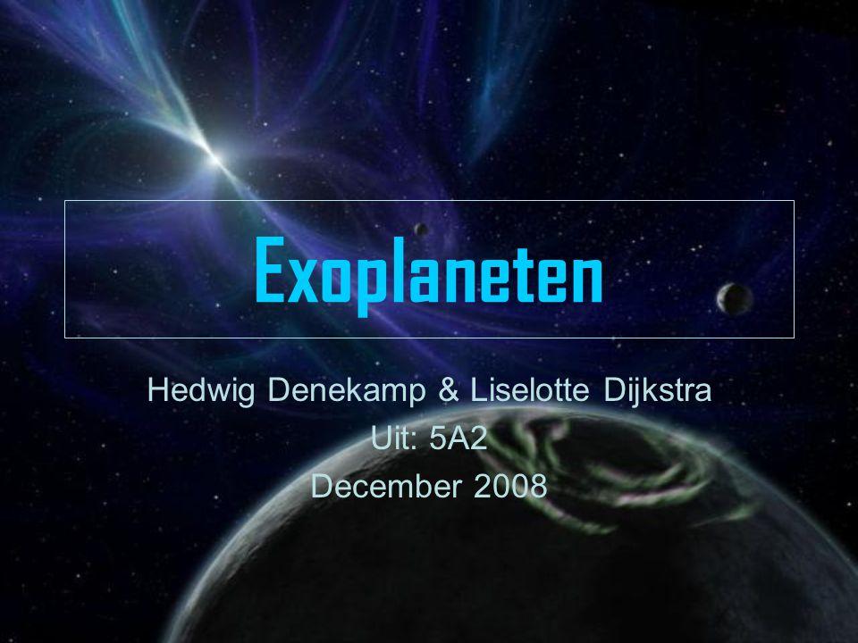Hedwig Denekamp & Liselotte Dijkstra Uit: 5A2 December 2008