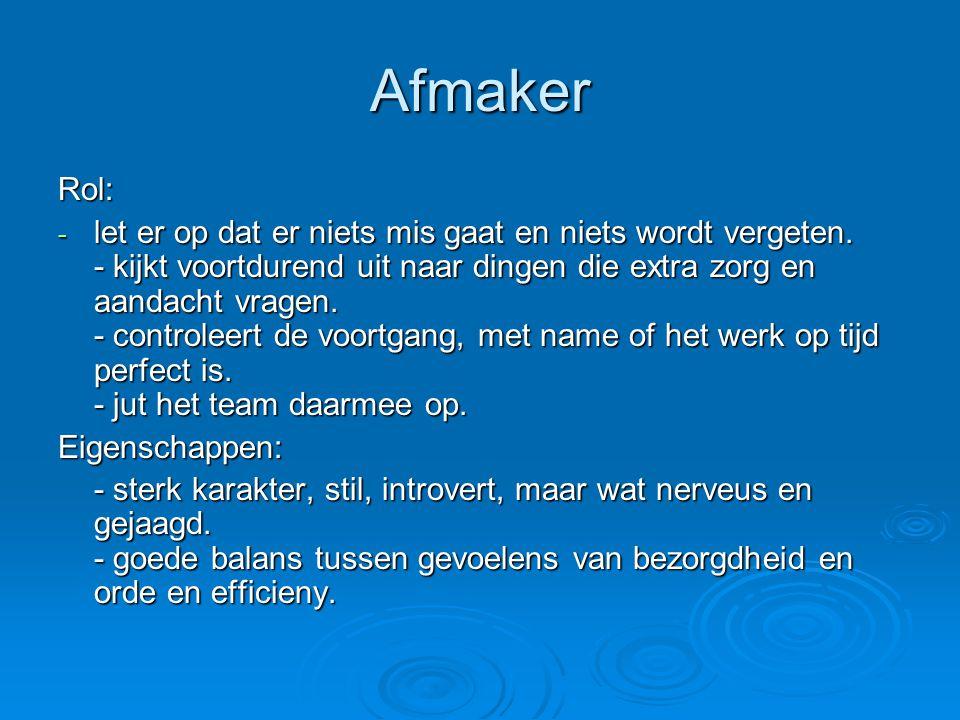 Afmaker Rol: