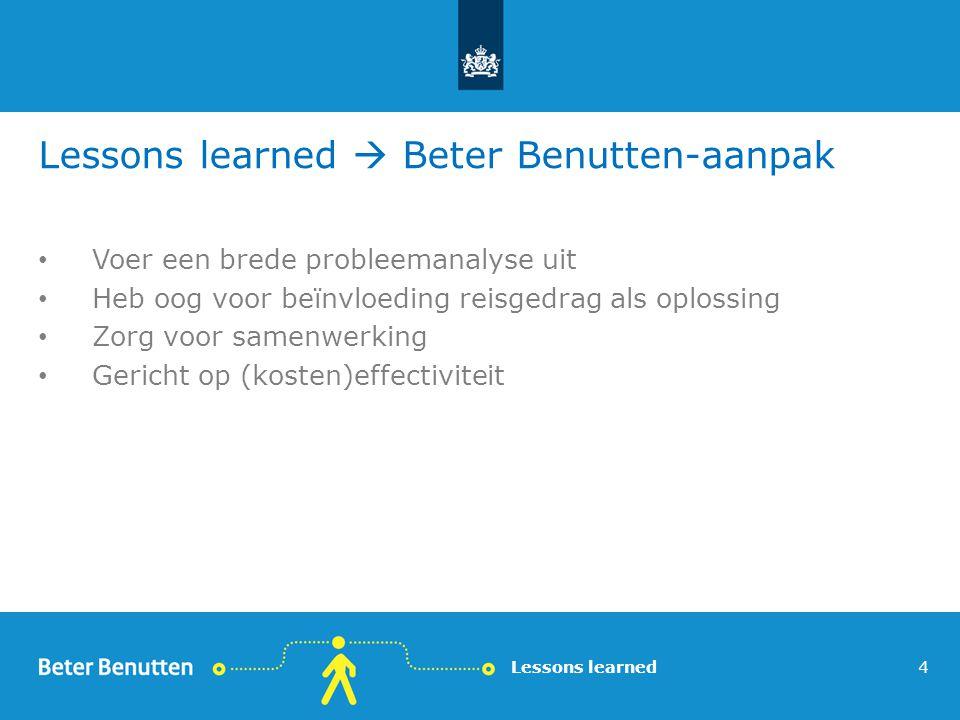 Lessons learned  Beter Benutten-aanpak