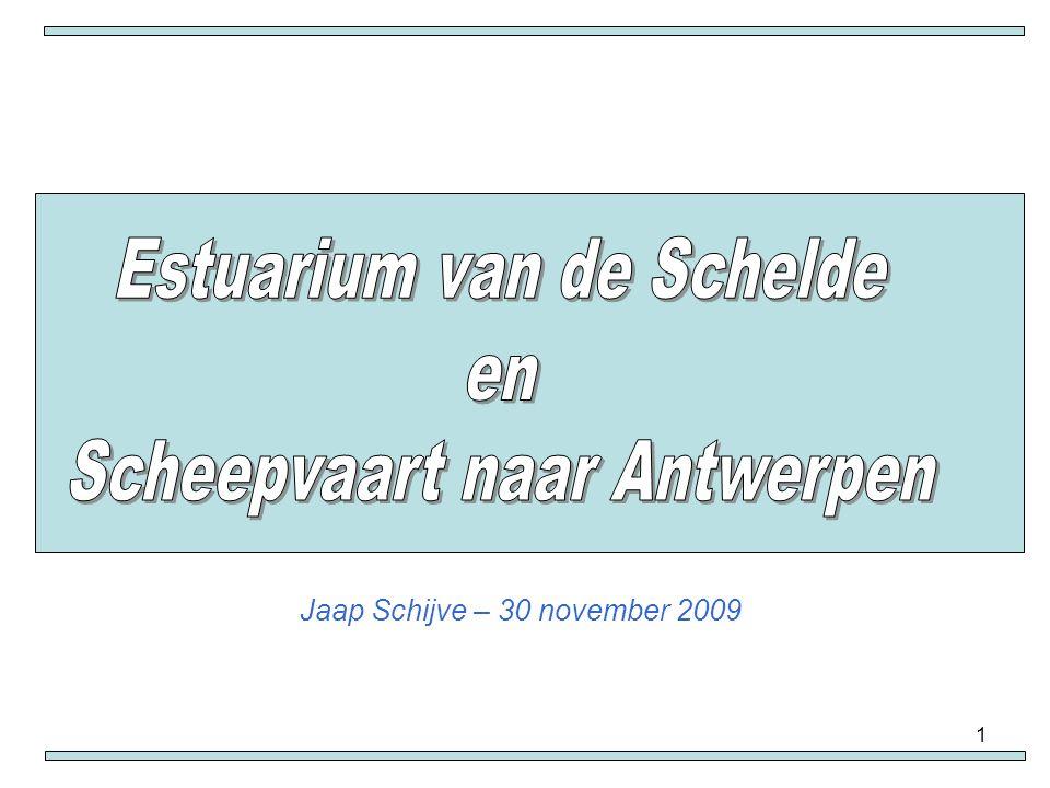 Estuarium van de Schelde en Scheepvaart naar Antwerpen